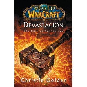 "World of Warcraft - Devastacion ""Preludio al Cataclismo"""