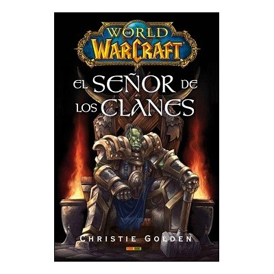 World of Warcraft - El Señor de los Clanes