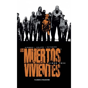 Los Muertos Vivientes (Walking Dead) Edición Integral nº 03