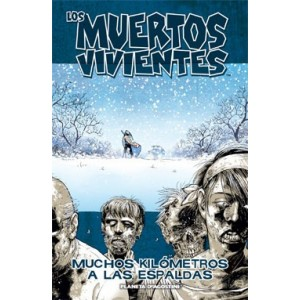 """Los Muertos Vivientes Nº 02 """"Muchos Kilómetros a las Espaldas"""""""
