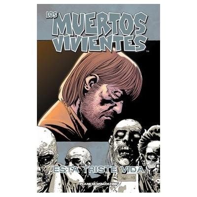 """Los Muertos Vivientes Nº 06 """"Esta Triste Vida"""""""