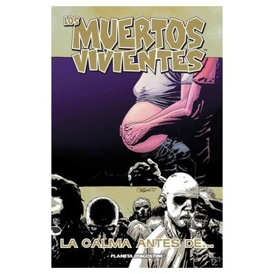 """Los Muertos Vivientes Nº 07 """"La Calma Antes de..."""""""