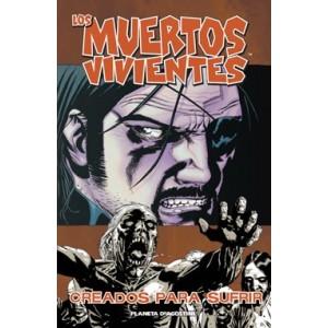 """Los Muertos Vivientes Nº 08 """"Creados Para Sufrir"""""""