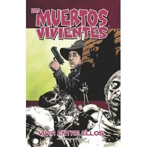 """Los Muertos Vivientes Nº 12 """"Vivir Entre Ellos"""""""
