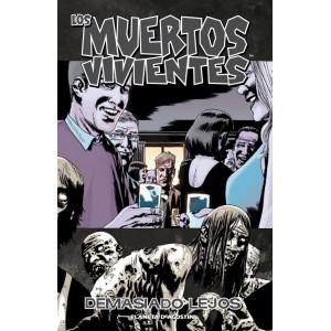 """Los Muertos Vivientes Nº 13 """"Demasiado Lejos"""""""