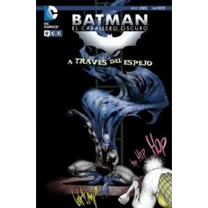 Batman el Caballero Oscuro - A Través del Espejo