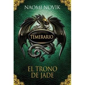 Temerario Nº 02: El Trono de Jade