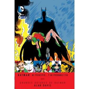 Grandes Autores Batman - Mi Principio... y Mi Probable Fin