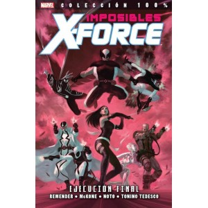 Coleccion 100% Marvel Imposibles X-Force nº 05 - Ejecucion Final