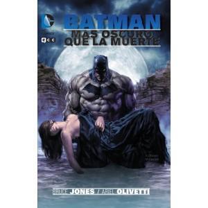 Batman el Caballero Oscuro - Mas Oscuro que la Muerte