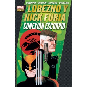 Marvel Gold - Lobezno y Nick Furia: Conexion Escorpio