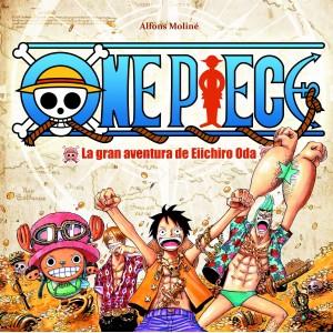 One Piece - La Gran Aventura de Eiichiro Oda