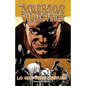 """Los Muertos Vivientes nº 18 """"Lo Que Viene Despues"""""""