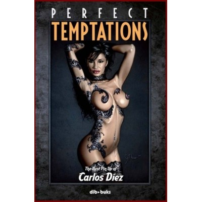 Perfect Temptations: The best Pin Up of Carlos Díez