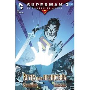 Superman, El Hombre de Acero: Reyes de la Hechicería