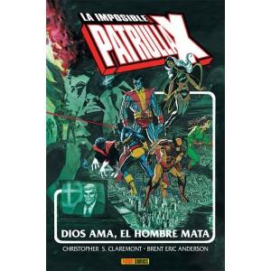 Marvel Gold - La Imposible Patrulla-X: Dios Ama, El Hombre Mata