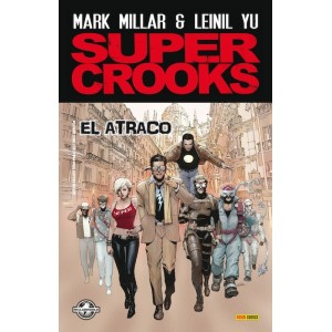 Super Crooks nº 01: El Atraco