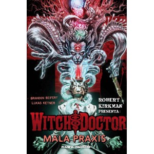 Witch Doctor-Mala praxis nº 02