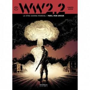 WW 2.2. La Otra Guerra Mundial nº 07: Paris, Mon Amour