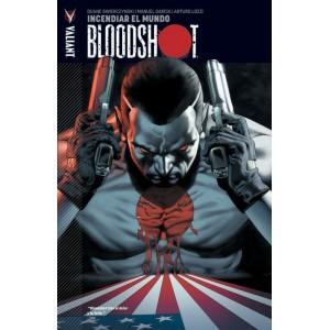 Bloodshot 1 Incendiar el mundo
