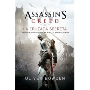 Assassin's Creed: La Cruzada Secreta (Bolsillo)