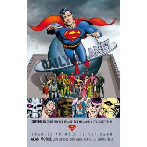 Grandes Autores de Superman: Alan Moore - Superman: ¿Que Fue del Hombre del Mañana?