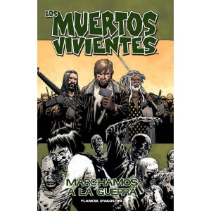"""Los Muertos Vivientes nº 19 """"Marchamos a la guerra"""""""