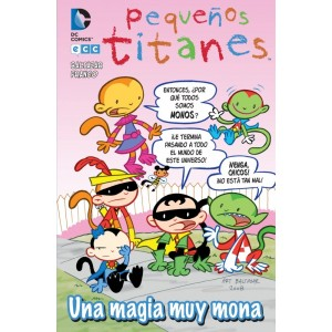 Pequeños Titanes: Una Magia muy Mona