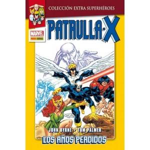 Colección Extra Superhéroes 26. La Patrulla X: Los Años Perdidos