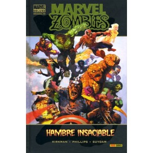 Marvel Deluxe. Marvel Zombies: Hambre insaciable