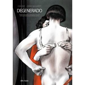 Degenerado 2ª Edición