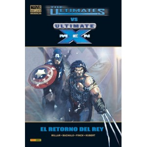 Marvel Deluxe. The Ultimates vs. Ultimate X-Men El retorno del rey