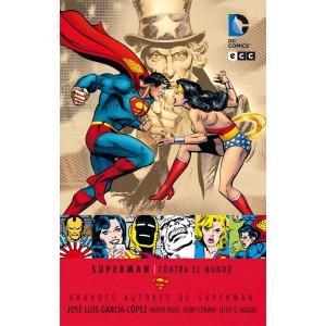 Grandes Autores de Superman: Jose Luis García-López- Superman Contra el Mundo