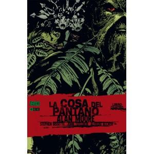 La Cosa del Pantano de Alan Moore nº 04 (Nueva Edición)