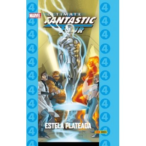Coleccionable Ultimate 74 - Fantastic Four 8: Estela Plateada