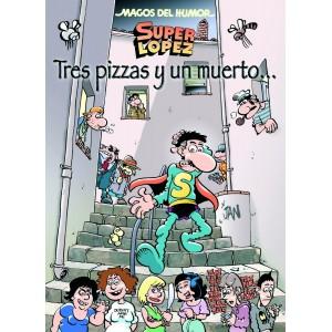 Magos del Humor - Superlópez 168: Tres pizzas y un muerto