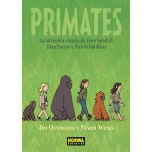 PRIMATES. La Intrépida Ciencia De Jane Godal, Dian Fossey y Biruté Galdikas
