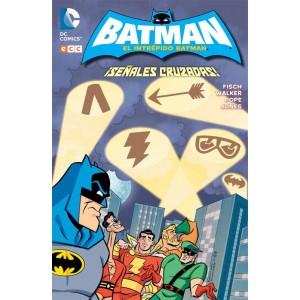 El Intrépido Batman: ¡Señales cruzadas!