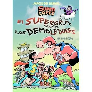 Magos del Humor 169 - Super Lopez: El Supergrupo contra los Demoledores
