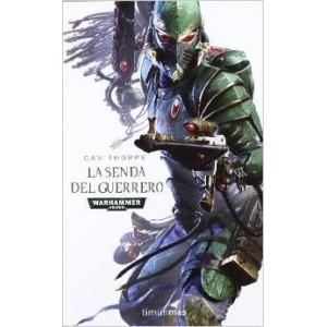 La Senda del Guerrero (Warhammer 40.000) - NUEVO-