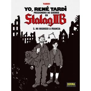 Yo, René Tardi nº 02: Prisionero de Guerra en Stalag IIB - Mi regreso a Francia