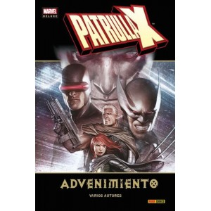 Marvel Deluxe. Patrulla-X: Advenimiento