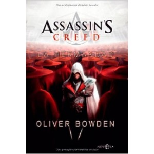 Assassin's creed 2: la hermandad (Ficción) [Tapa blanda]