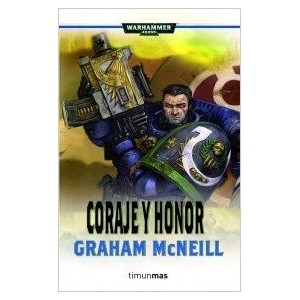 Coraje y honor (Warhammer 40.000) Tapa blanda