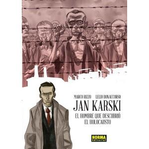 Jan Karski. El Hobre que Descubrió el Holocausto