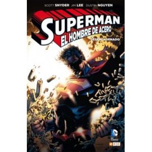 Superman, El Hombre de Acero - Desencadenado