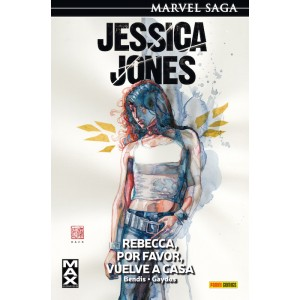 Marvel Saga 4. Jessica Jones 2 Rebecca, por favor, vuelve a casa