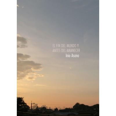 el fin del mundo y el amanecer