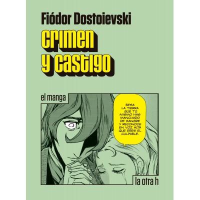 Crimen y Castigo (El Manga)