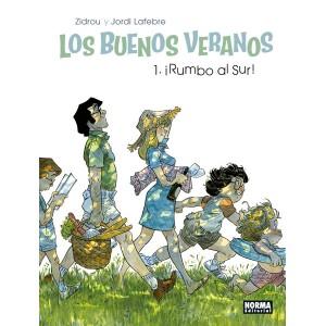 LOS BUENOS VERANOS 01. RUMBO AL SUR